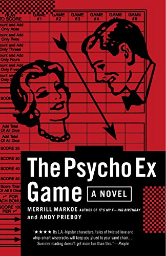 The Psycho Ex Game: A Novel (Games Hollywood Dating)