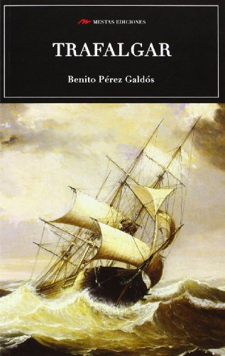 Trafalgar por Pérez Galdós, Benito