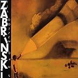 Songtexte von Zabrinski - Ill Gotten Game