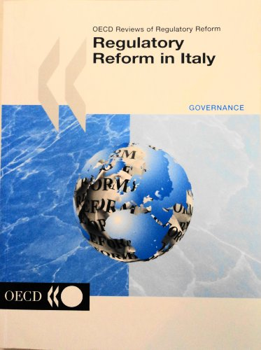 Regulatory Reform in Italy