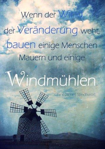 """Notizbuch / Tagebuch A4 """"Wenn der Wind der Veränderung weht, bauen einige Menschen Mauern und einige Windmühlen."""": DIN A4 - kariert - Tagebuch / Mathebuch / Rechenbuch"""