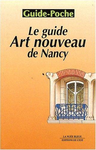 Le Guide art nouveau de Nancy par Fabrice Barbian