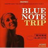Blue Note Trip Vol.2:Sunset/Sunrise
