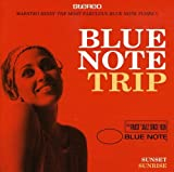 Blue Note Trip Vol.2:Sunset/Sunrise