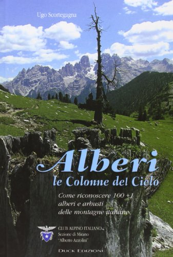 alberi-le-colonne-del-cielo-come-riconoscere-100-1-alberi-e-arbusti-delle-montagne-italiane