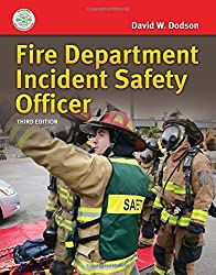 Fire Department Incident Safety Officer by David W. Dodson (2015-09-04)