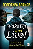 #8: Wake Up and Live!