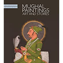 Mughal Paintings: Art and Stories, The Cleveland Museum of Art