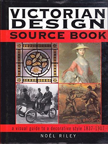 Victorian Design Source Book por Noel Riley