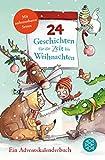 24 Geschichten für die Zeit bis Weihnachten: Ein Adventskalenderbuch