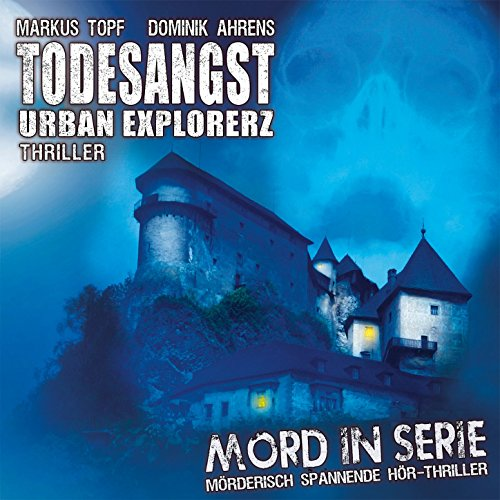 Folge 15: Todesangst - Urban Explorerz