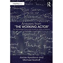 """Answers from """"The Working Actor"""": Two Backstage Columnists Share Ten Years of Advice"""