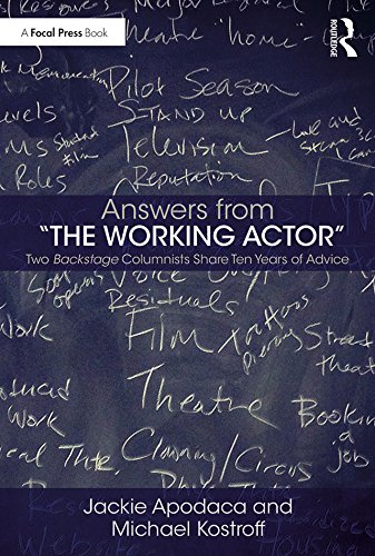 "Answers from ""The Working Actor"": Two Backstage Columnists Share Ten Years of Advice"