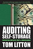 Auditing Self-Storage: Preventing Employee Theft & Embezzlement (English Edition)