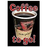 Coffee to go Werbeplakat für Plakatständer DIN A1, Plakat Poster Kaffee