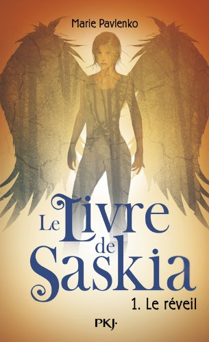 1. Le livre de Saskia : Le réveil (1)