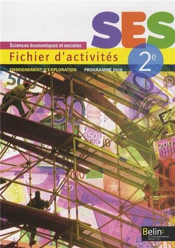 SES Sciences Economiques et Sociales 2e : Fichier d'activités, enseignement d'exploration par Stéphanie Fraisse-D'Olimpio