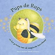 Pups de Rups: en het geheim van de magische toverboon