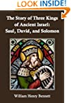 The Story of Three Kings of Ancient I...