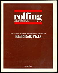 Rolfing: Integration of Human Structures