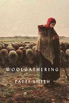 Woolgathering by [Smith, Patti]