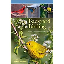 Backyard Birding: A Guide To Attracting And Identifying Birds by Randi Minetor (2011-05-03)