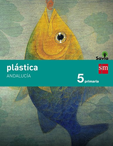 Plástica 5 Primaria Savia Andalucía