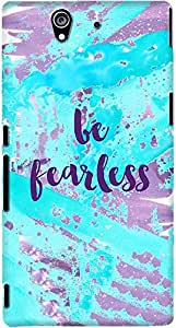DailyObjects Be Fearless Mobile Case For Sony Xperia Z
