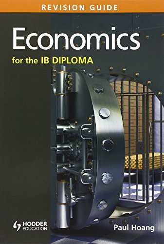 Economics for the Ib Diploma: Revision Guide by Paul Hoang (2014-03-17)