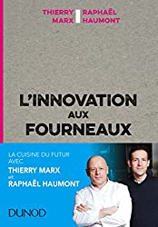 L'innovation aux fourneaux (Hors collection) (French Edition)