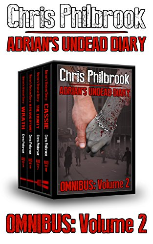 The Adrian\'s Undead Diary Omnibus: Volume 2: Volume Two (English Edition)