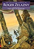 Last Exit to Babylon (The Collected Stories of Roger Zelazny)