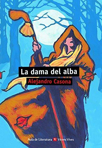 LA DAMA DEL ALBA N/C: 000001 (Aula de Literatura) - 9788431637217 por Alejandro Casona