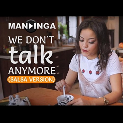 We Don't Talk Anymore (Salsa V...