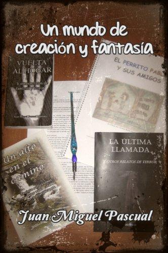 Un mundo de creación y fantasía (recopilatorio)