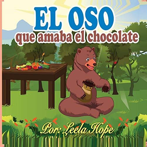 El oso que amaba el chocolate por Leela Hope