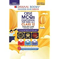 Oswaal CBSE MCQs Chapterwise For Term I & II, Class 12, English Core (With the largest MCQ Question Pool for 2021-22…