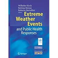 Extreme Weather Events And Public Health