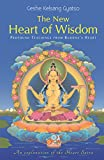 New Heart of Wisdom: Profound Teachings from Buddha's Heart