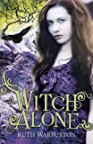 A Witch Alone (The Winter Trilogy)