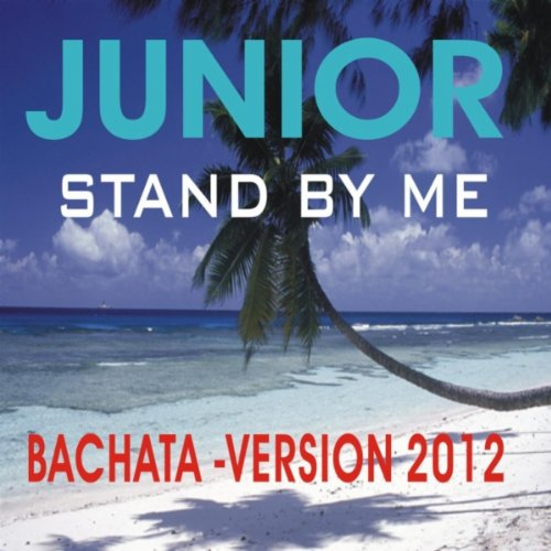 Stand By Me (Bachata Version) ...