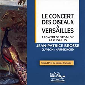 Le Concert des oiseaux à Versailles