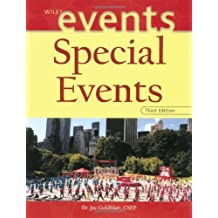 Special Events: Twenty-First Century Global Event Management (The Wiley Event Management Series) by Joe Goldblatt (2002-01-04)