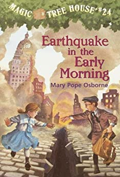 Earthquake in the Early Morning (Magic Tree House) von [Osborne, Mary Pope]