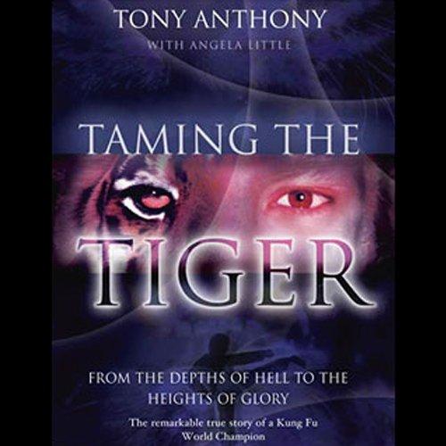 Taming the Tiger  Audiolibri