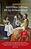 HISTORÍA ÍNTIMA DE LA HUMANIDAD (Plataforma Historia)