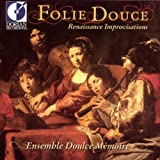 Folie Douce, Renaissance Improvisations [Import allemand]