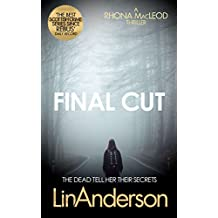 Final Cut (Forensic Scientist Dr Rhona MacLeod Book 6) (English Edition)