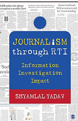 Journalism through RTI: Information Investigation Impact