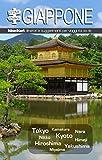 Giappone. Itinediari: itinerari e suggerimenti per viaggi fai da te